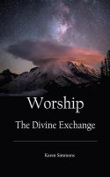 WORSHIP The Divine Exchange